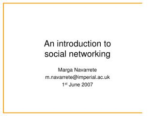 An introduction to  social networking