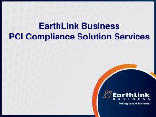 EarthLink Business PCI Compliance Solution Services