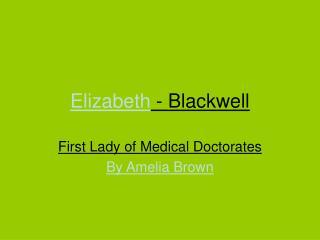 Elizabeth - Blackwell