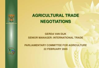 AGRICULTURAL TRADE NEGOTIATIONS