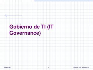 Gobierno de TI (IT Governance)