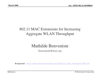 802.11 MAC Extensions for Increasing  Aggregate WLAN Throughput