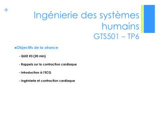 Ing�nierie des syst�mes humains  GTS501 �  TP6