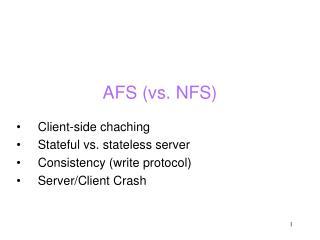 AFS (vs. NFS)