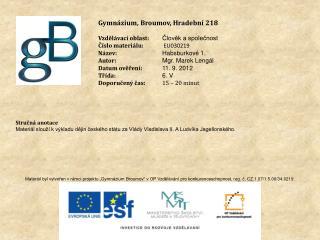 Gymnázium, Broumov, Hradební 218 Vzdělávací oblast: Člověk a společnost Číslo materiálu: EU030219