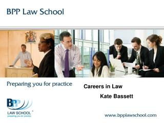 Careers in Law 	Kate Bassett
