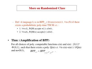More on Randomized Class