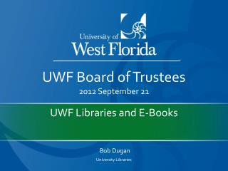 UWF Libraries and E-Books