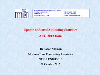 Update of Stats SA Building Statistics  AUG 2012 Data Dr Johan Snyman