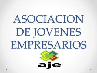 ASOCIACION DE JOVENES  EMPRESARIOS