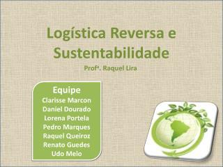 Logística Reversa  e  Sustentabilidade