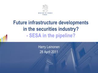 Future infrastructure developments in the securities industry - SESA in the pipeline