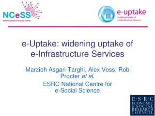 e-Uptake: widening uptake of e-Infrastructure Services