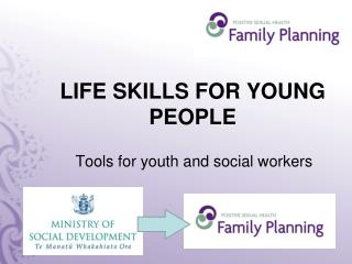 LIFE SKILLS FOR YOUNG PEOPLE