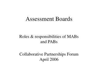 Assessment Boards