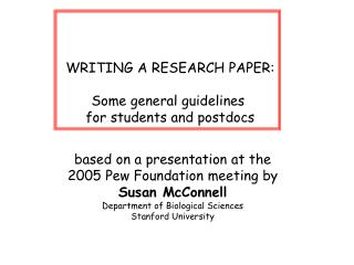 WRITING A RESEARCH PAPER: Some general guidelines  for students and postdocs