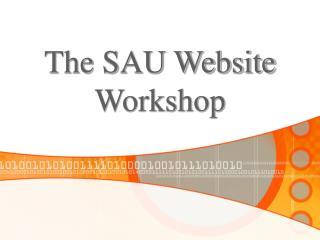 The SAU Website Workshop