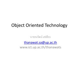 Object Oriented Technology �