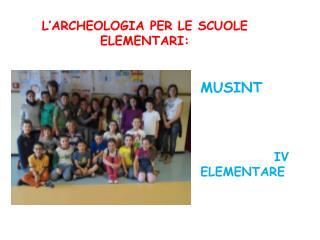 L'ARCHEOLOGIA PER LE SCUOLE ELEMENTARI: