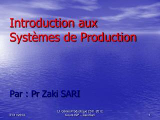 Introduction aux Systèmes de Production