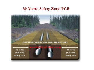 30 Metre Safety Zone PCR