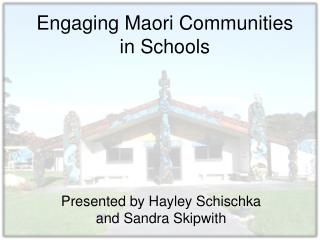 Engaging Maori Communities in Schools
