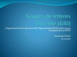 Grupos de Interés Docente (GID)