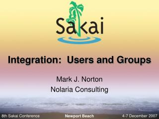 Integration:  Users and Groups