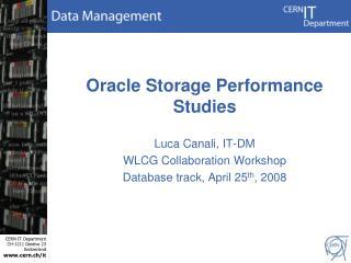 Oracle Storage Performance Studies