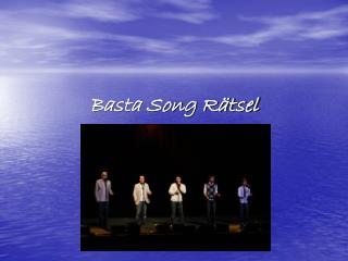 Basta Song Rätsel