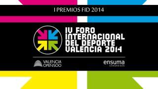 I PREMIOS FID 2014