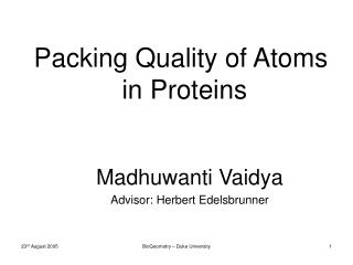 Packing Quality of Atoms  in Proteins