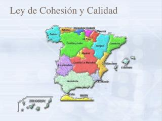 Ley de Cohesión y Calidad