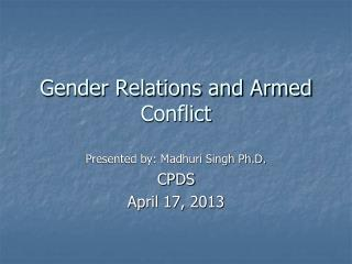 Gender Relations and Armed Conflict