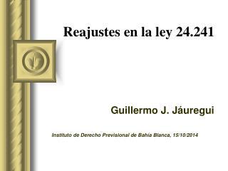 Reajustes en la ley 24.241