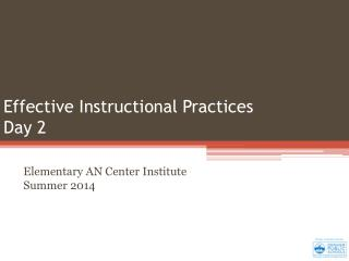Effective Instructional  Practices Day 2
