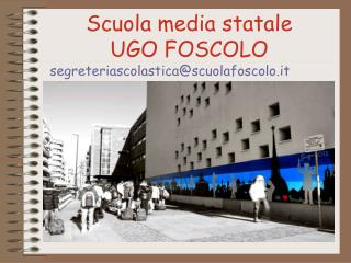 Scuola media statale UGO FOSCOLO