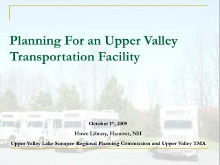 Planning For an Upper Valley Transportation Facility
