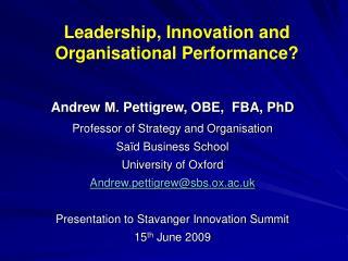 Leadership, Innovation and  Organisational Performance?