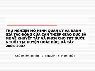 Chủ nhiệm đề tài: TS. Nguyễn Thị Minh Thủy