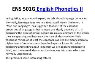 ENS 501G  English Phonetics II