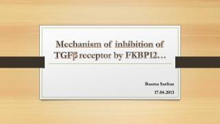 Mechanism of inhibition of TGF β  receptor by FKBP12…