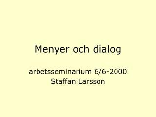 Menyer och dialog