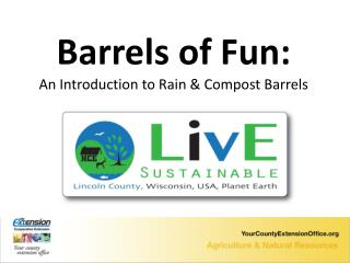 Barrels of Fun: An Introduction to Rain & Compost Barrels