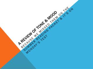 A Review of tone & Mood