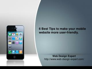 6 Best Tips to Know While Designing Your Mobile Website