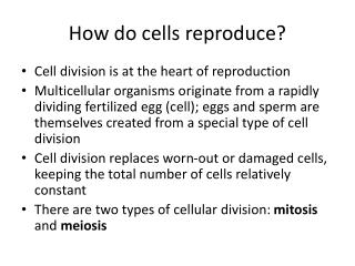 How do cells reproduce?