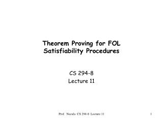 Theorem Proving for FOL Satisfiability Procedures