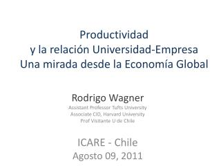 Productividad y la  relación  Universidad- Empresa Una mirada desde  la  Economía  Global