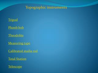 Topographic instruments